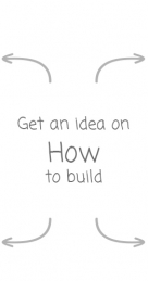 Get an idea on how to build